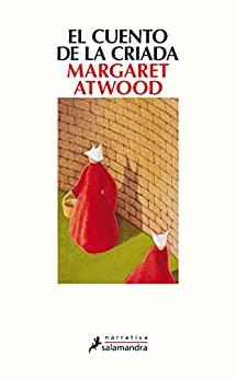 Libros escritos por mujeres que tienes que leer el cuento de la criada